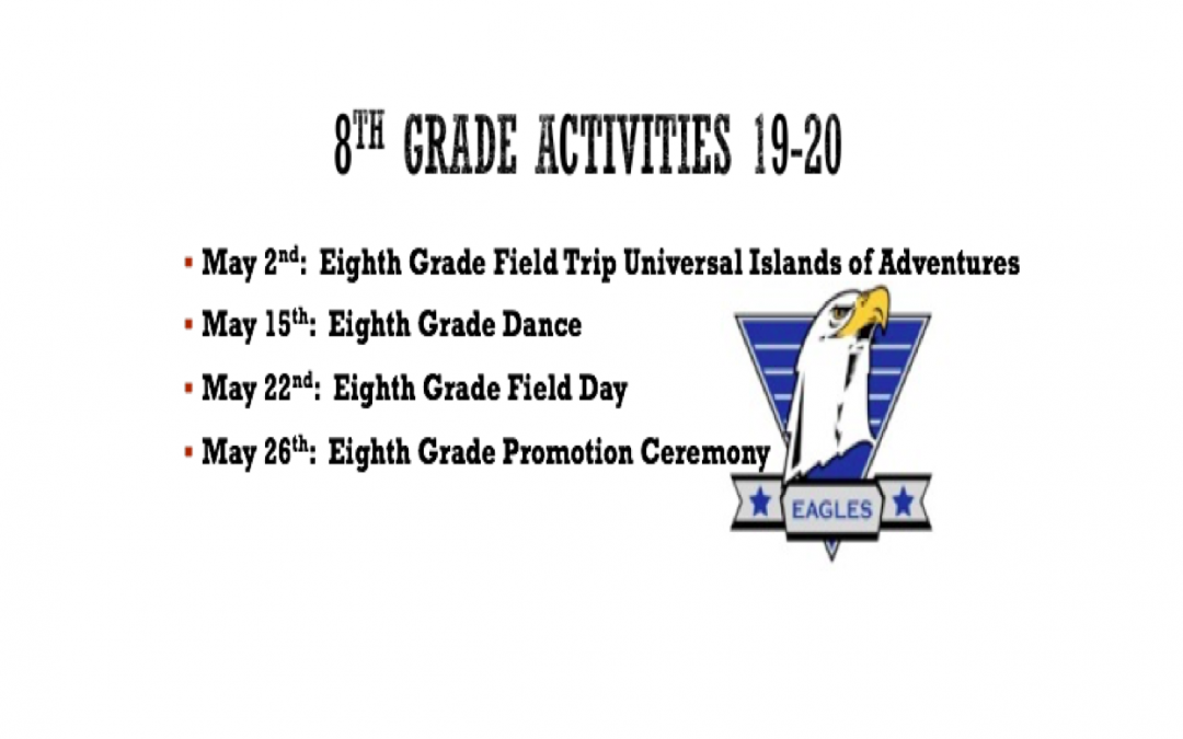 8th Grade Promotion Activities – Save the Dates